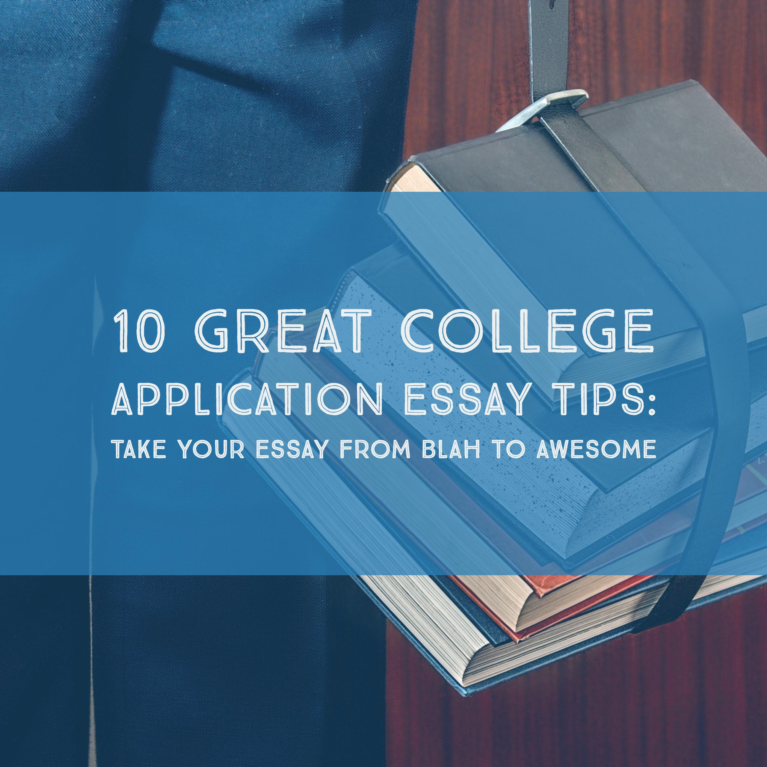 great college essays application College essay tip #9 mark montgomery, former associate dean at the university of denver, admissions counselor for fort lewis college, founder of great college advice, and professor of international affairs at the hong kong university of science and technologykansas keep the story focused on a discrete moment in time.